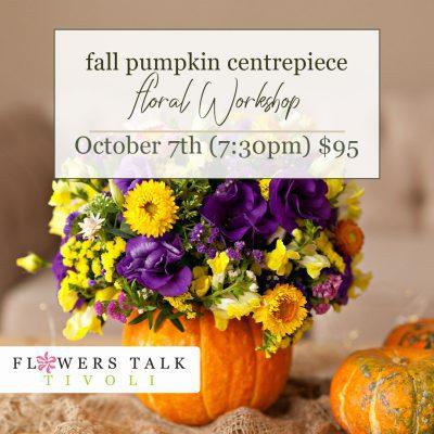 Fall pumpkin centrepiece workshop