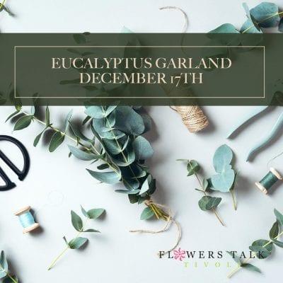 Eucalyptus Garland Workshop