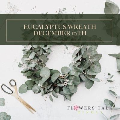 Eucalyptus Wreath Workshop