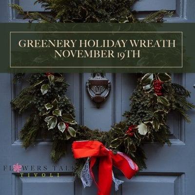 Greenery Holiday Wreath Workshop