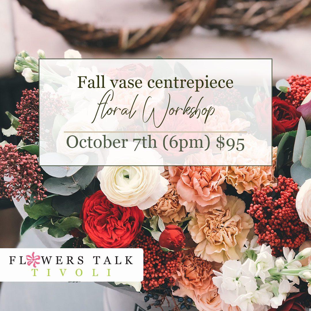 Flower Fall Vase Workshops Talk Tivoli